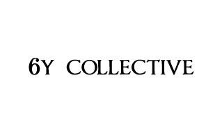 6y collective